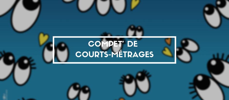 COMPET DE COURTS METRAGES